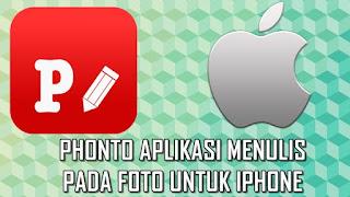 Phonto Aplikasi Terbaik untuk Menulis di Foto pada iPhone
