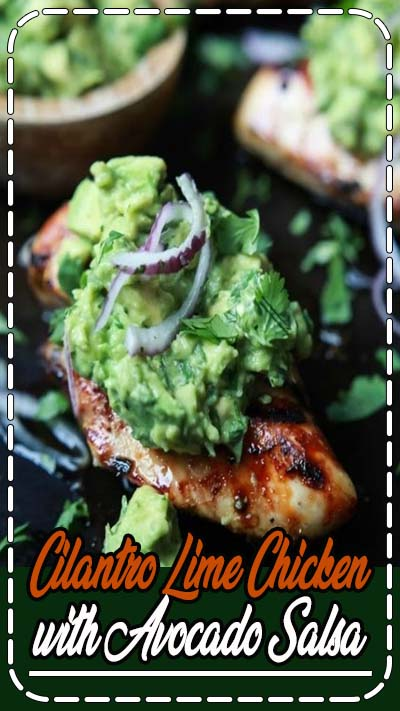 Tender Juicy Cilantro Lime Chicken made with a quick marinade then grilled to lock in all the flavors. This paleo chicken recipe is topped with a fresh zesty Avocado Salsa - a healthy, easy, 30 minute meal you'll love.