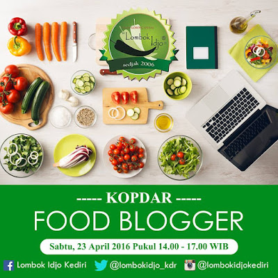 Gathering Food Blogger di Lombok Idjo Kediri