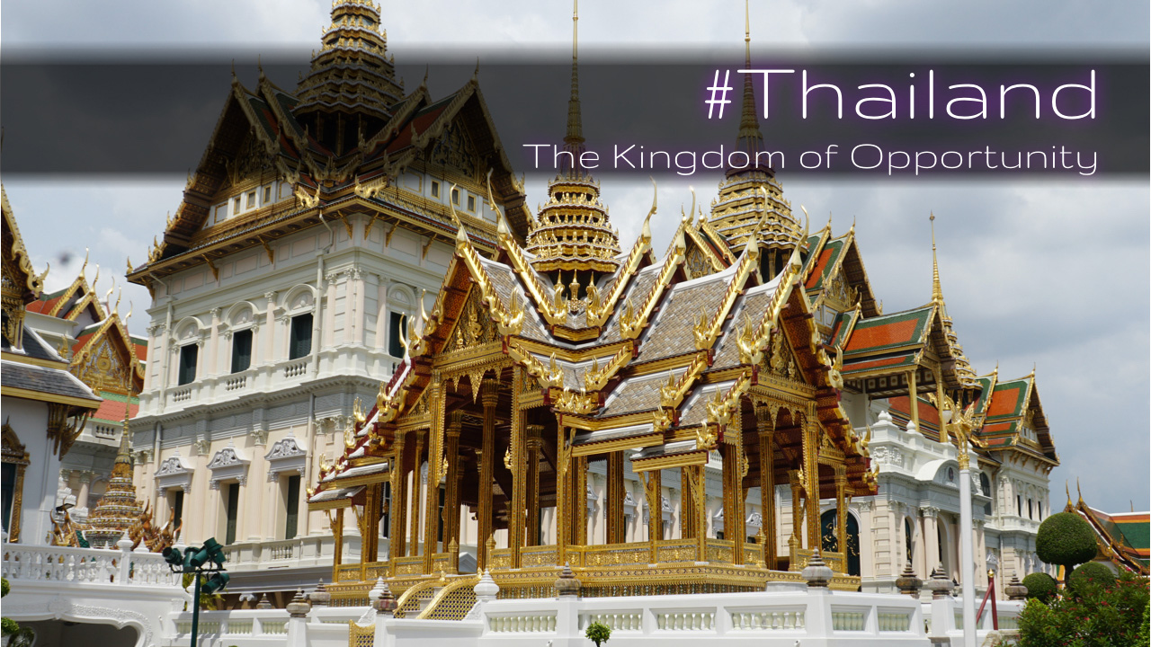 Thailand is The Kingdom of Opportunity. The Royal Place in Bangkok