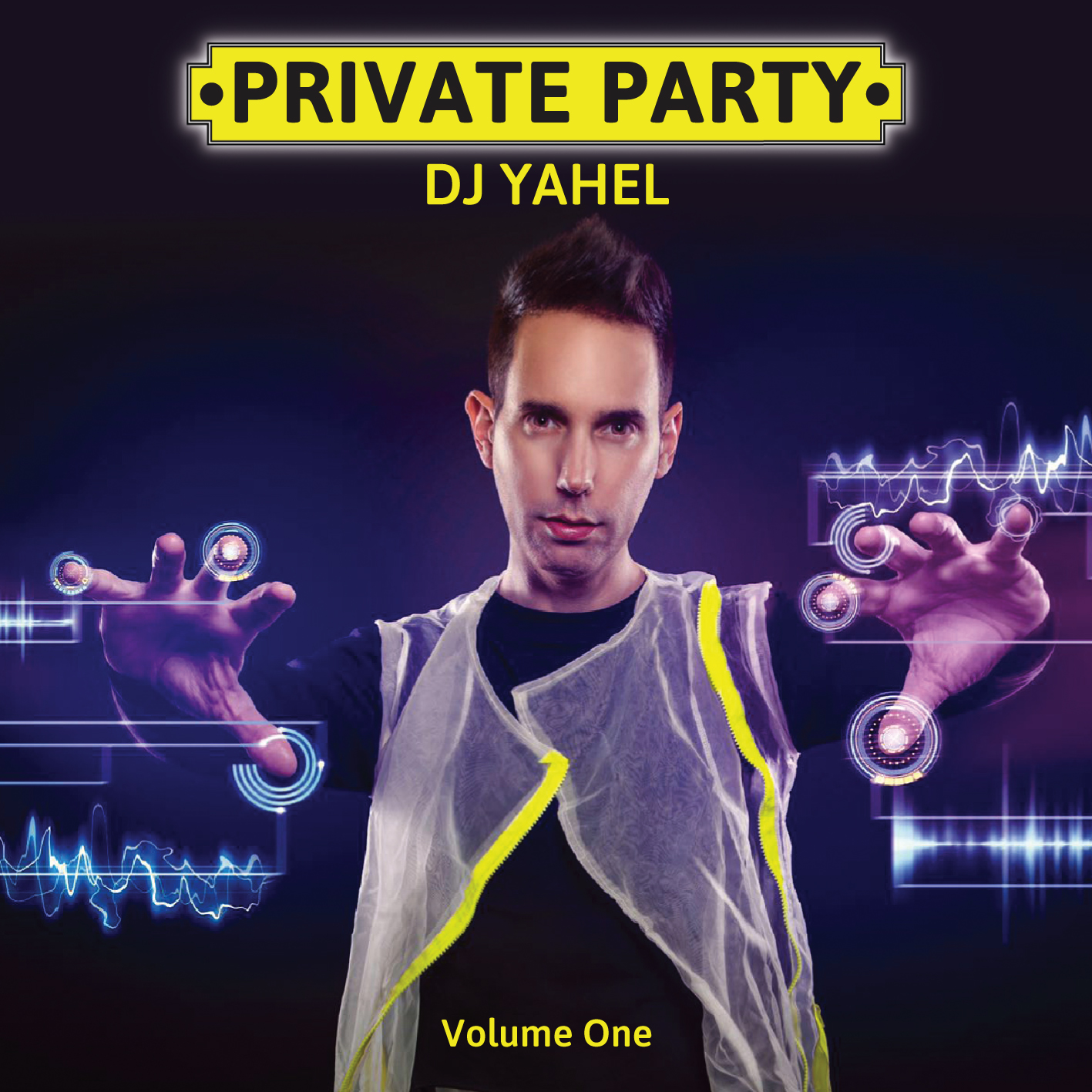 Yahel - Private Party Vol. 1