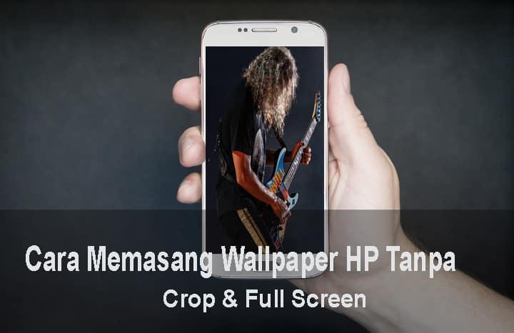 cara memasang wallpaper di hp android