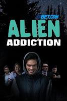 Alien Addiction 2018 Dual Audio Hindi [Fan Dubbed] 720p BluRay