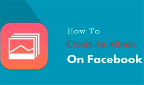 How To Create A Album On Facebook