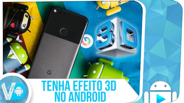 VAI FICAR LINDO! 😍 ATIVE o EFEITO 3D no seu celular Android | SEM ROOT