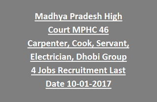 Madhya Pradesh High Court MPHC 46 Carpenter, Cook, Servant, Electrician, Dhobi Group 4 Jobs Recruitment Last Date 10-01-2017
