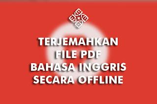 menerjemahkan file pdf dengan aplikasi offline
