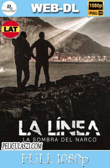 La Línea: La Sombra del Narco (2020) Full HD Miniserie WEB-DL 1080p Castellano