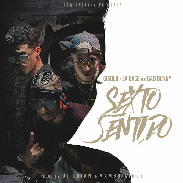 Gigolo Y La Exce - Sexto Sentido (feat. Bad Bunny) - Single Cover
