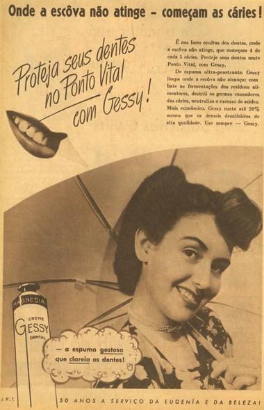 Propaganda do Creme Dental Gessy nos anos 40: espuma que clareava os dentes