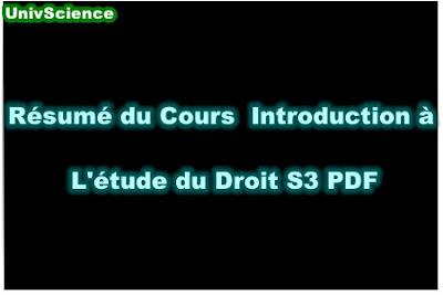 Résumé Du Cours Introduction à L'étude du Droit S3 PDF.