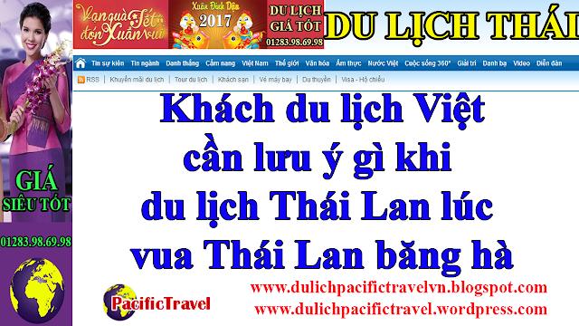 Khách du lịch Việt cần lưu ý gì khi du lịch Thái Lan 2017 lúc vua Thái Lan băng hà