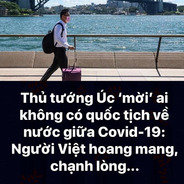 """Người Việt hoang mang: Thủ tướng Úc """"mời"""" những ai không có quốc tịch về nước giữa Covid-19"""