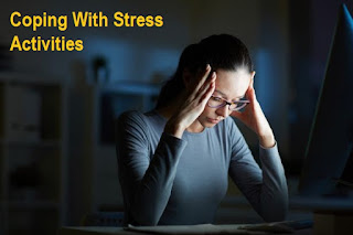 Coping With Stress Activities