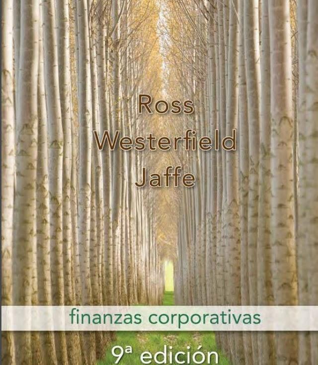 FINANZAS CORPORATIVAS 9A EDICIÓN (Ross Westerfiel Jaffe)