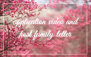 application video and host family letter