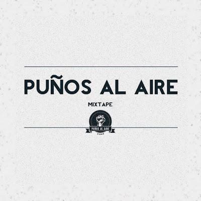 Mixtape Puños Al Aire 1