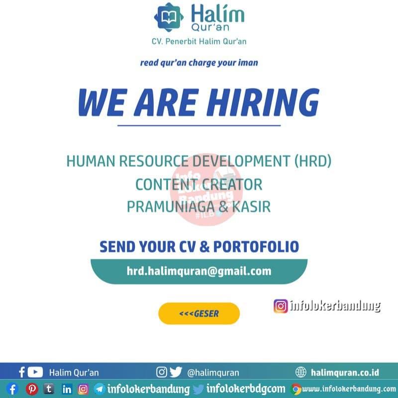 Lowongan Kerja CV. Penerbit Halim Quran Bandung Februari 2021