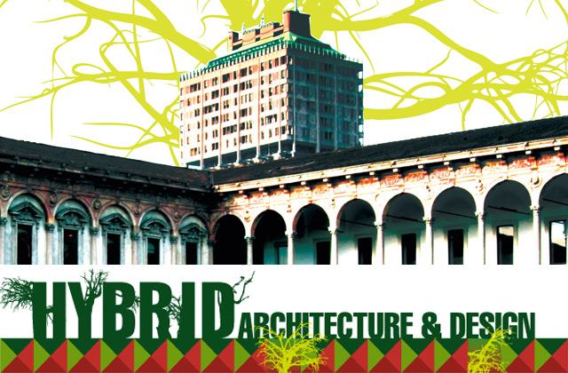 Milano Design Week 2013 - HYBRID ARCHITECTURE & DESIGN