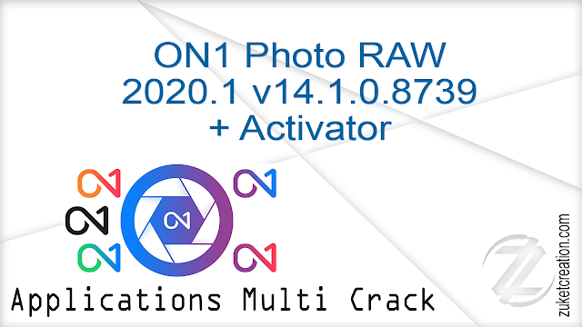 ON1 Photo RAW 2020.1 v14.1.0.8739 + Activator