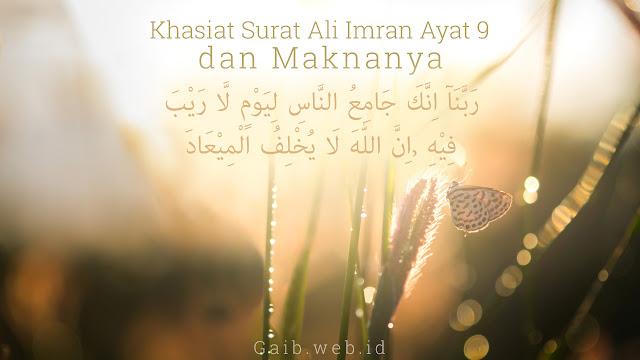 Khasiat Surat Ali Imran Ayat 9 dan Maknanya