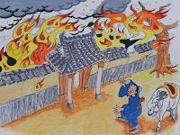 Ketika sang bapa pulang, alangkah terkejutnya ia melihat rumah mereka terbakar hebat di keempat sisinya. Ia bertambah khawatir melihat semua anaknya terjebak di dalam, sementara pintu keluar-masuk rumah mereka hanya satu.