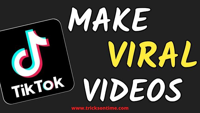 tikok video viral kaise karen