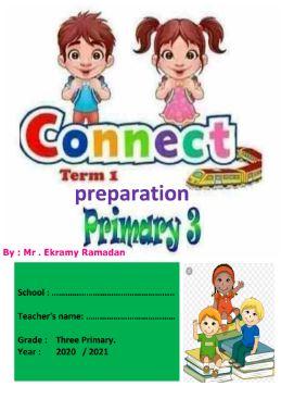 دفترتحضير الدروس فى اللغة الإنجليزية للصف الثالث الإبتدائى (منهج كونكت 3) الترم الأول 2021
