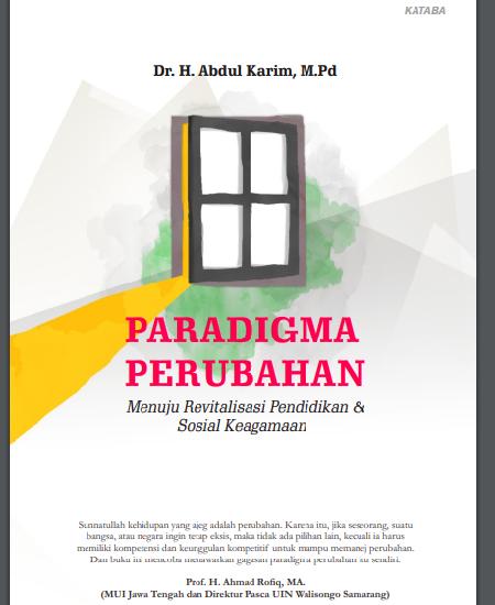 Buku Paradigma Perubahan, Menuju Revitalisasi Pendidikan & Sosial Keagamaan (Download PDF Gratis !!!!)