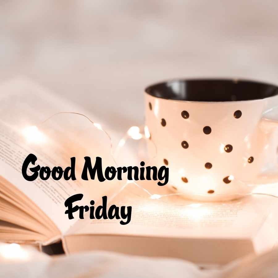 images of good morning friday