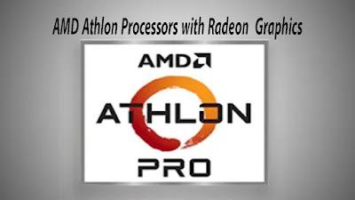 اولا معالجات AMD Athlon with AMD Radeon :