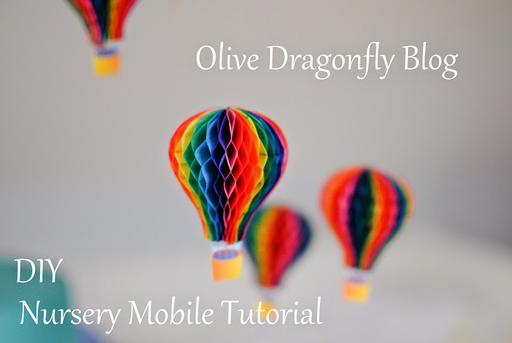 Olive Dragonfly: Hot Air Balloon mobile DIY tutorial