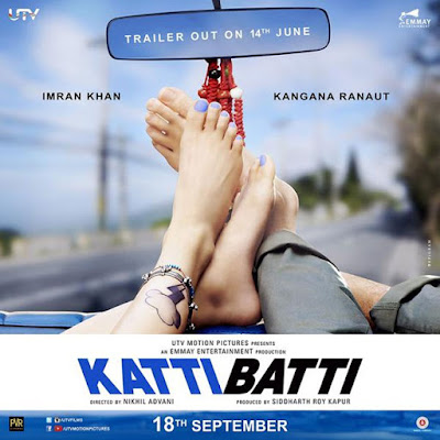 Katti Batti, First Look Teaser, Poster, Directed by Nikhil Advani, starring Kangana Ranaut, Imran Khan