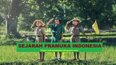 Sejarah Praja Muda Karana Indonesia (PRAMUKA INDONESIA)