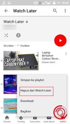 4. Nah untuk menghapus koleksi video di Watch Later kalian cukup klik tombol titik tiga pada bagian kanan video, lalu pilih Hapus dari Watch Later