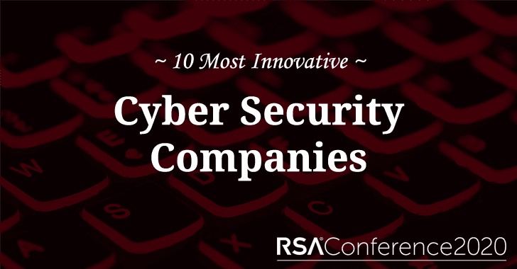 Top 10 Most Innovative Cybersecurity Companies After RSA 2020