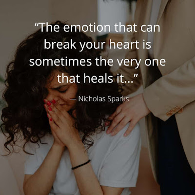 101+ Power of Emotions quotes 2020 when you fell emotion to our friends , loveone sharequotation