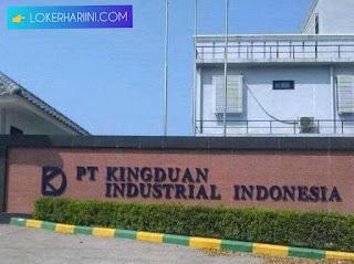 Lowongan Kerja PT Kingduan Industrial Indonesia Terbaru 2021