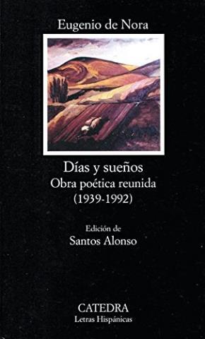 Días y sueños. Obra poética reunida (1939-1992)