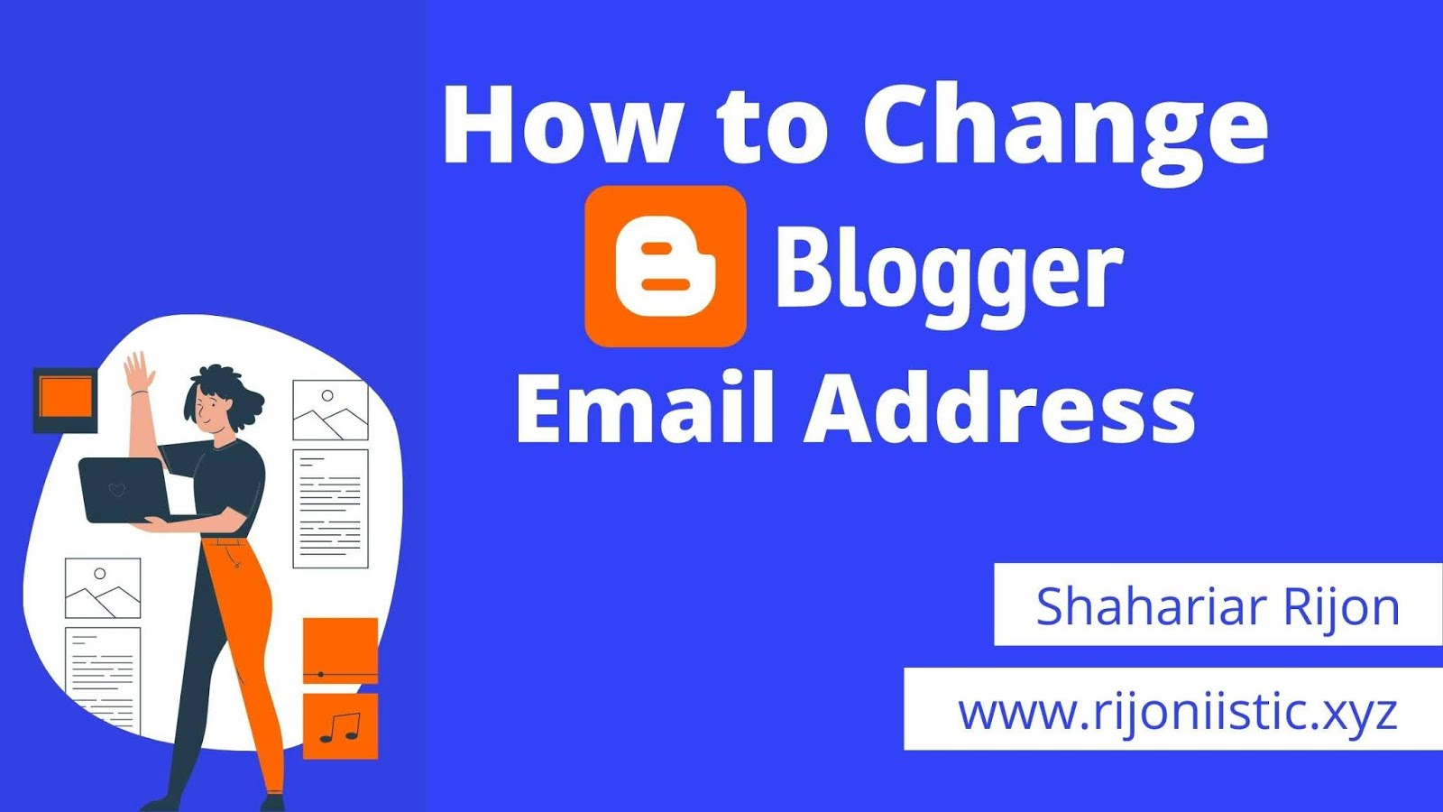 how to change blogger login email address, how to change admin email, blogger email change, change admin in blogger,