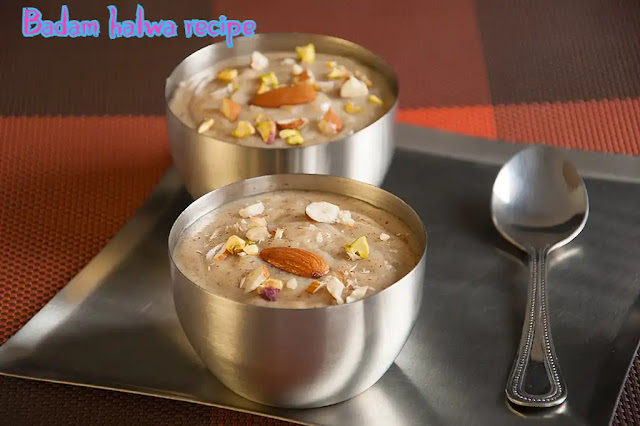 Badam halwa recipe – Delicious almond pudding recipe at home