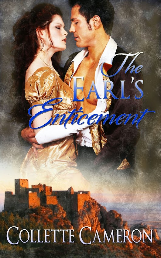 The Earl's Enticement- New Release by Author Collette Cameron
