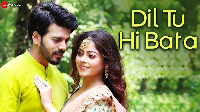 Dil Tu Hi Bata (Lyrics) - Sumana (Rai)