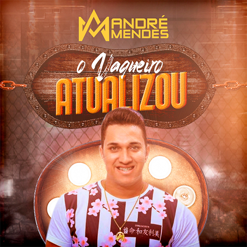 André Mendes - O Vaqueiro Atualizou - Promocional - 2020