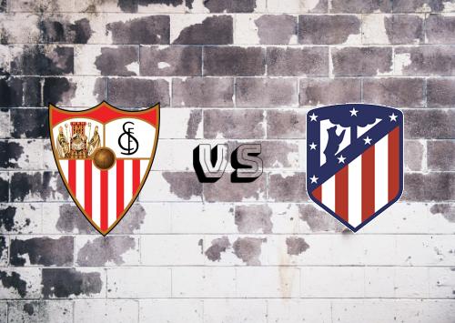 Sevilla vs Atlético Madrid  Resumen y Partido Completo