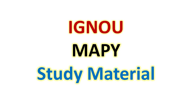 IGNOU MAPY Study Material