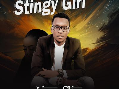 DOWNLOAD MP3: Lizzy Starr - Stingy Girl (Prod. By Lyrics Beatz)