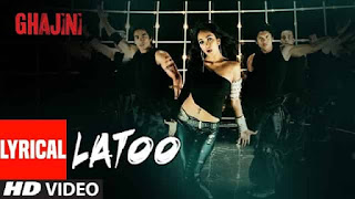 लट्टू Latoo Lyrics In Hindi - Ghajini | Shreya Ghosal