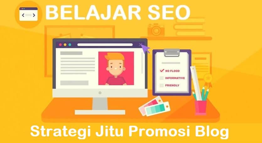 Strategi Mempromosikan Blog Secara Jitu