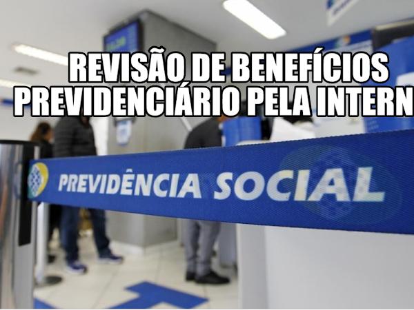 SAIBA COMO SOLICITAR REVISÃO DE BENEFÍCIOS PREVIDENCIÁRIO NO INSS PELA INTERNET